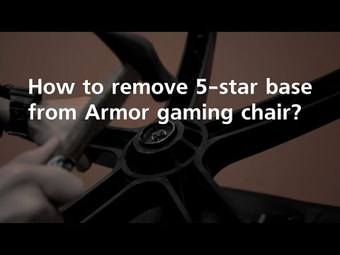 How to remove 5-star base from Armor gaming chair?