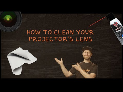Clean Your Projector Lens