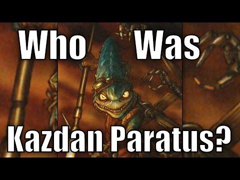 Who was Kazdan Paratus?