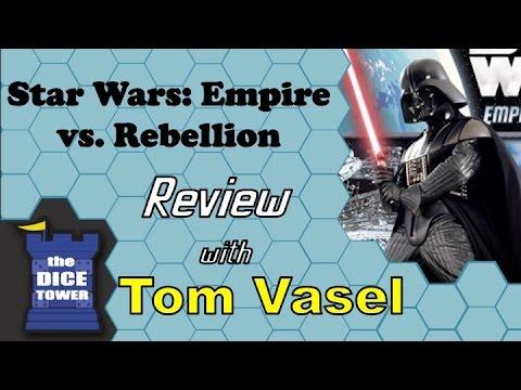 Star Wars Empire vs. Rebellion Review - with Tom Vasel