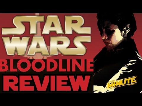 Star Wars: Bloodline Review - Star Wars Explained