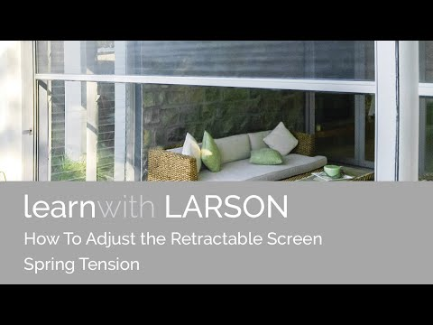 How To Adjust the Retractable Screen Spring Tension