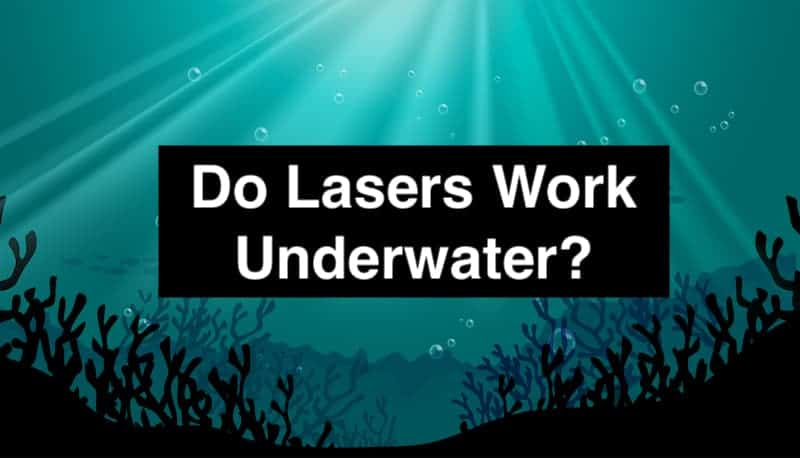 do laser work under water