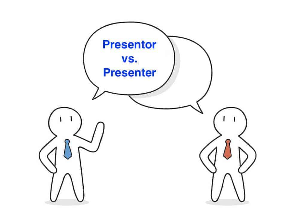 presentor vs presenter