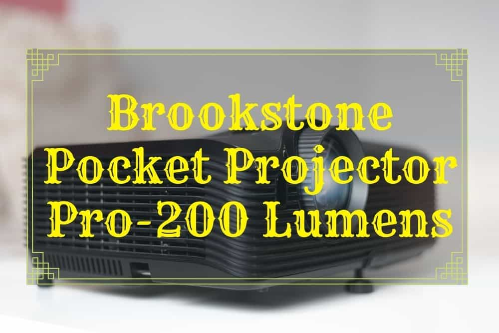 Brookstone Pocket Projector Pro-200 Lumens review