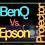 BenQ Vs. Epson Projector: Which One Is For You?