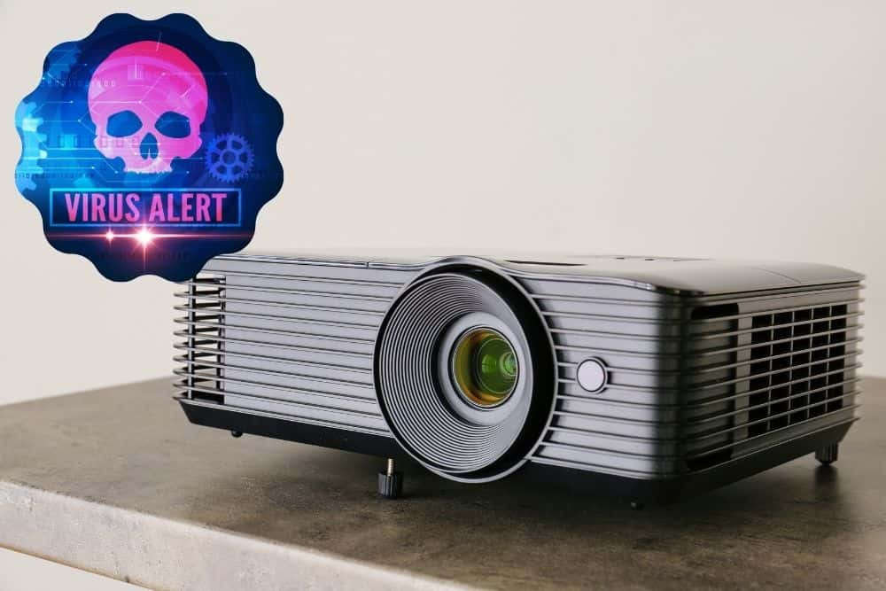 projector can be infected virus from a computer