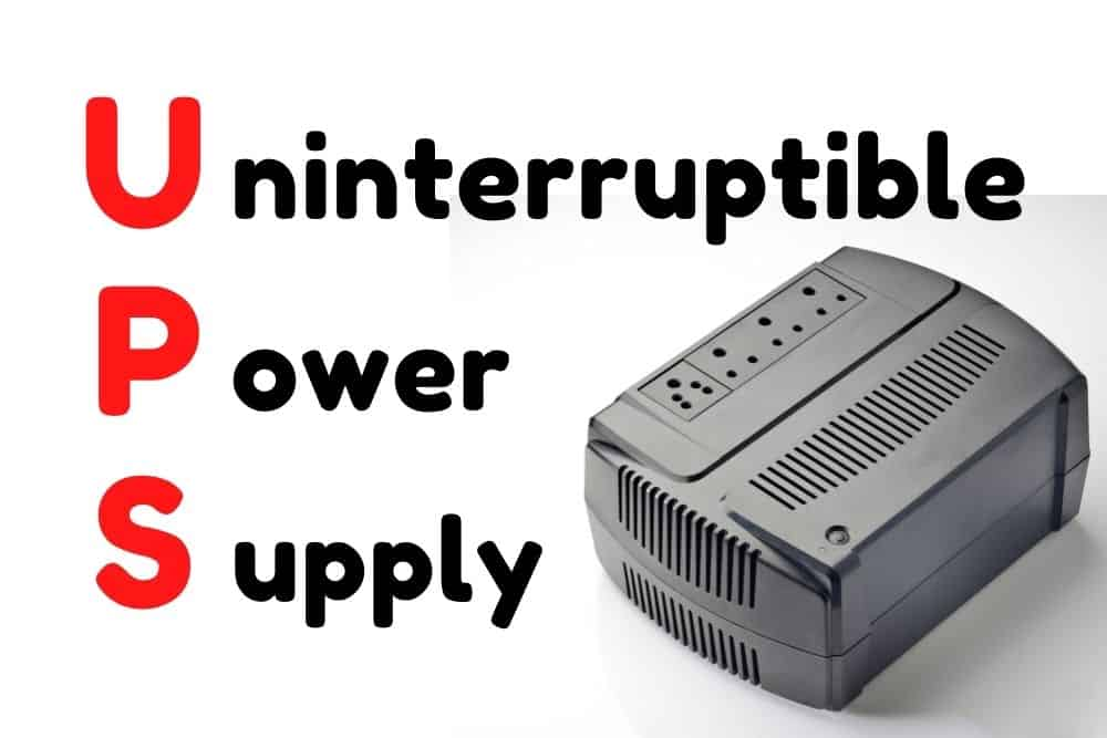 UPS stands for uninterruptible power supply