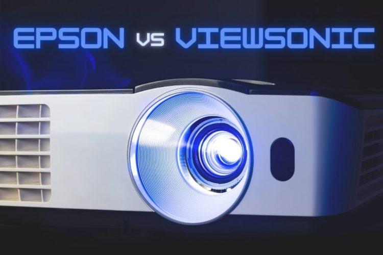 Comparing Epson Vs Viewsonic Projectors