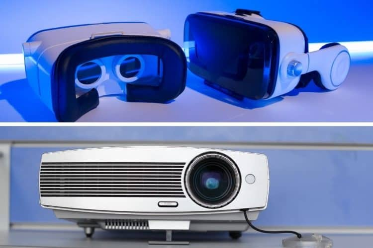 Comparing Virtual Reality Vs Projector