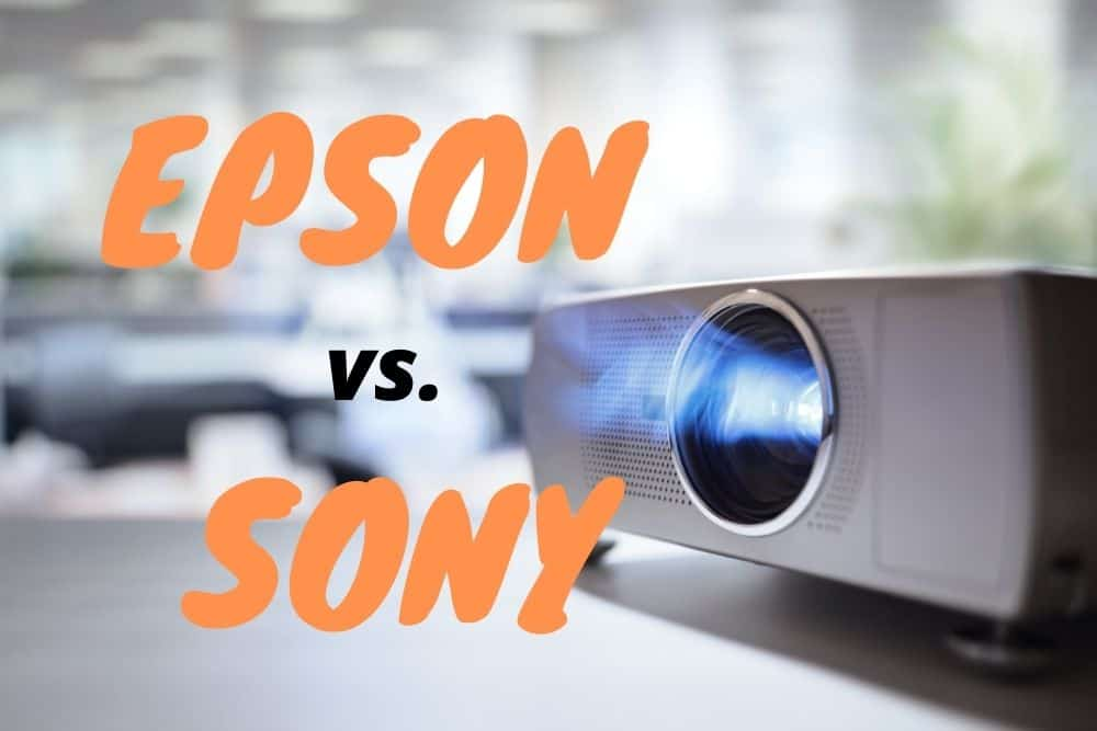 comparing epson vs sony projector