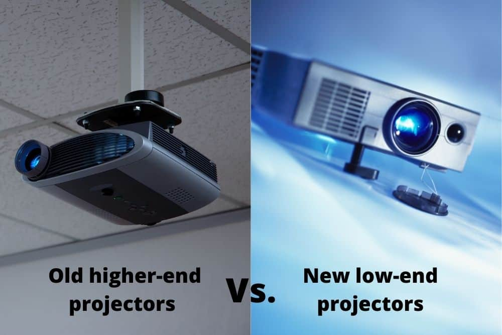 Old higher-end vs. new low-end projectors