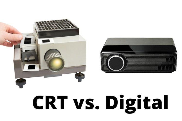 crt vs digital projectors